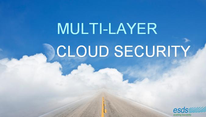 Multi-Layer Cloud Security