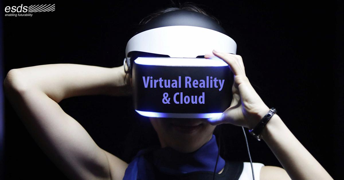 Virtual Reality & Cloud