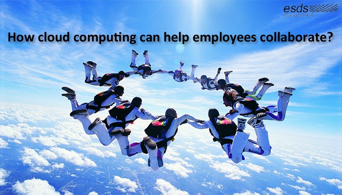 How cloud computing can help employees collaborate?