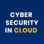 cybersecurity in cloud
