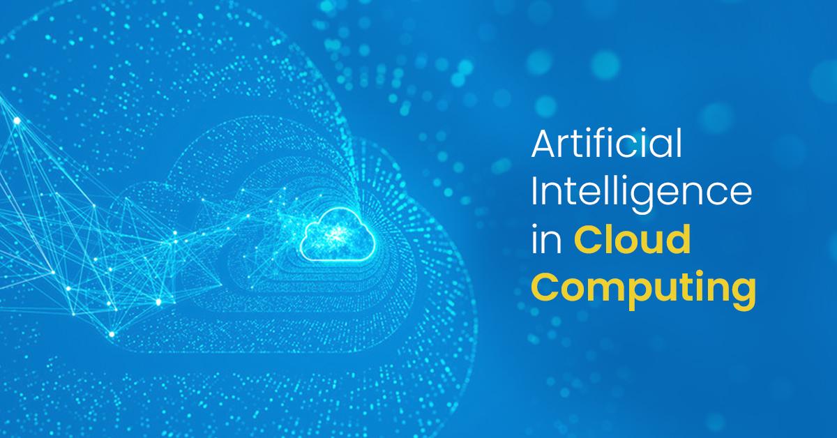 [Image: Artificial-Intelligence-in-Cloud-Computing_5_1.jpg]