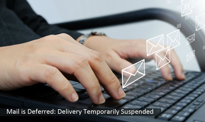 Mail is deferred: delivery temporarily suspended