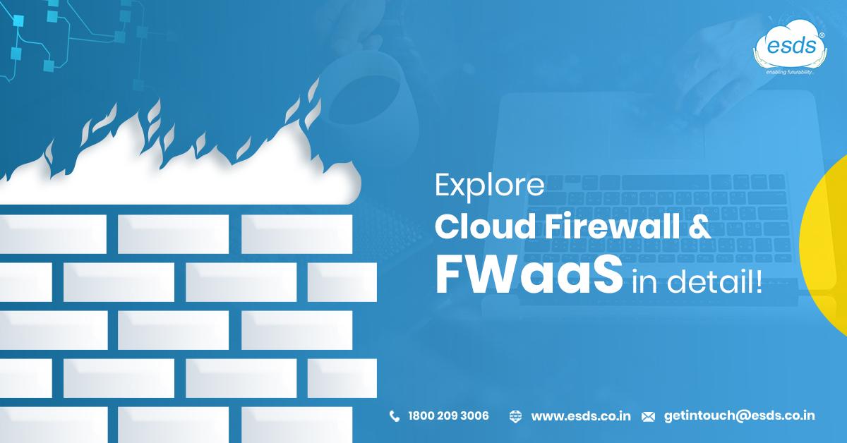 Cloud Firewall and FWaaS